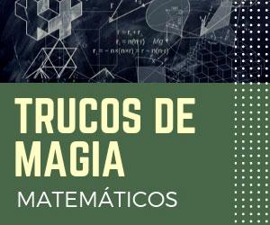 TRUCOS-DE-MAGIA-MATEMATICOS